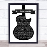 The Killers Mr Brightside Black & White Guitar Song Lyric Wall Art Print