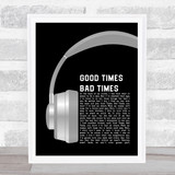 Led Zeppelin Good Times Bad Times Grey Headphones Song Lyric Wall Art Print