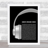Drake Under Ground Kings Grey Headphones Song Lyric Wall Art Print