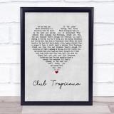 Wham! Club Tropicana Grey Heart Song Lyric Wall Art Print
