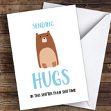 Sending Bear Hugs In This Shit Time Coronavirus Quarantine Greetings Card