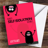 Funny Self Isolation Crazy Monster Coronavirus Quarantine Greetings Card