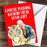 Tiger King Funny Carole Baskin Coronavirus Quarantine Greetings Card