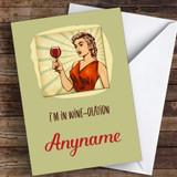 I'M In Wine-Olation Coronavirus Quarantine Greetings Card