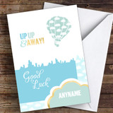 Hot Air Balloon Good Luck Personalised Good Luck Card