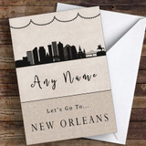 Surprise Let's Go To New Orleans Personalised Greetings Card