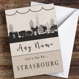Surprise Let's Go To Strasbourg Personalised Greetings Card