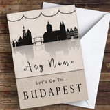 Surprise Let's Go To Budapest Personalised Greetings Card