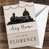 Surprise Let's Go To Florence Personalised Greetings Card