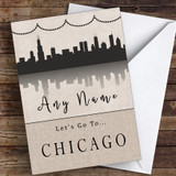 Surprise Let's Go To Chicago Personalised Greetings Card