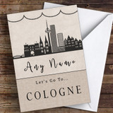 Surprise Let's Go To Cologne Personalised Greetings Card
