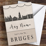 Surprise Let's Go To Bruges Personalised Greetings Card