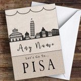 Surprise Let's Go To Pisa Personalised Greetings Card