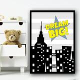 Superhero City Dream Big Children's Nursery Bedroom Wall Art Print