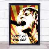 Kurt Cobain Come As You Are Funky Framed Wall Art Print