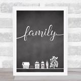 Family Home Chalk Style Framed Wall Art Print
