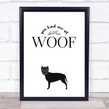 Dog Had Me At Woof Quote Typogrophy Wall Art Print