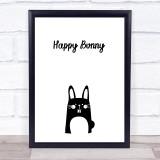 Happy Bunny Quote Typogrophy Wall Art Print