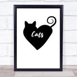 Heart Love Cats Quote Typogrophy Wall Art Print