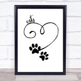 Heart Paw Cats Quote Typogrophy Wall Art Print