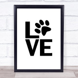 L O V E Paw Quote Typogrophy Wall Art Print