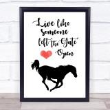 Live Like Some One Left The Door Open Running Horse Quote Typogrophy Print