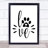 Love Dog Pawprint Sign Quote Typogrophy Wall Art Print
