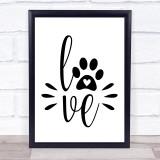 Love Dog Pawprint Quote Typogrophy Wall Art Print