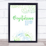 Vegetarian For Me Green & Earth Style Quote Typogrophy Wall Art Print