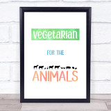 Vegetarian For The Animals Silhouette Style Colour Quote Typogrophy Print