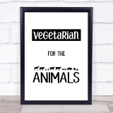 Vegetarian For The Animals Silhouette Style Quote Typogrophy Wall Art Print
