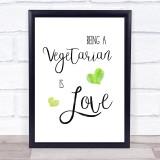 Vegetarian Is Love Quote Typogrophy Wall Art Print