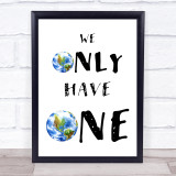 We Only Have One Planet Vegan Activist Climate Quote Typogrophy Wall Art Print