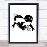 Love Our Sea 2 Dolphins & Heart Quote Typogrophy Wall Art Print