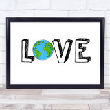 Love Planet Quote Typogrophy Wall Art Print