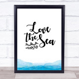 Love The Sea Quote Typogrophy Wall Art Print
