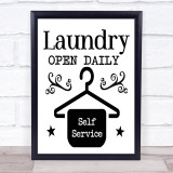 Laundry Open Daily Self Service Quote Typogrophy Wall Art Print