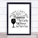 Money Happiness Wine Quote Typogrophy Wall Art Print
