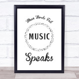 Music Note Style Chalk Music Speaks Quote Typogrophy Wall Art Print