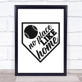 No Place Like Home Baseball Quote Typogrophy Wall Art Print