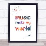 Galaxy Music Rocks My World Quote Typogrophy Wall Art Print