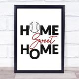 Home Sweet Home Baseball Quote Typogrophy Wall Art Print