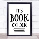 It's Book O'clock Reading Quote Typogrophy Wall Art Print