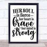 Her Soul Is Fierce Quote Typogrophy Wall Art Print