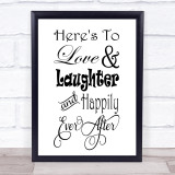 Love Laughter Happily Ever After Quote Typogrophy Wall Art Print