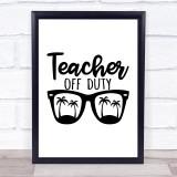 Retired Teacher Of Duty Quote Typogrophy Wall Art Print