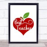 Best Teacher Heart Apple Quote Typogrophy Wall Art Print