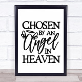 Chosen By An Angel In Heaven Quote Typogrophy Wall Art Print