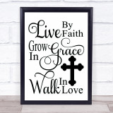 Christian Live Faith Grace Love Quote Typogrophy Wall Art Print