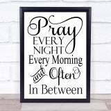 Christian Pray Every Night Quote Typogrophy Wall Art Print